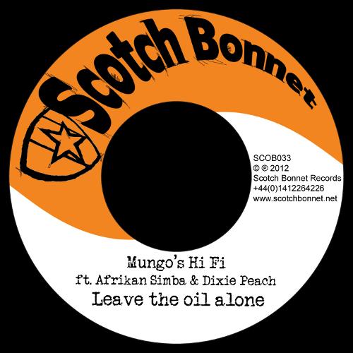 Mungo's Hi Fi feat. Afrikan Simba & Dixie Peach - SCOB033