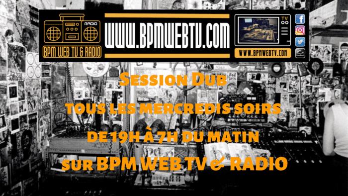 Session Dub – Bpm Web TV & Radio