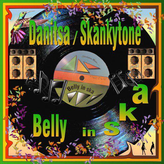 Skankytone & Danitsa - Belly In Ska