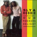 Sly And Robbie - Dub Rockers Delight