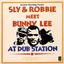 Sly And Robbie Meet Bunny Lee At Dub-Station