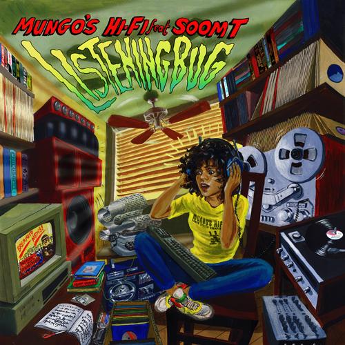 Soom T & Mungo's Hi Fi - Listening Bug