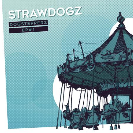 Strawdogz - EP#1