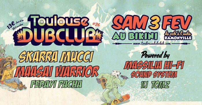 Toulouse Dub Club #26
