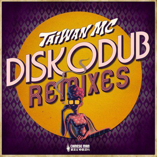 Taiwan MC - Diskodub Remixes