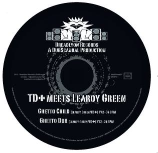 Td+ feat Learoy Green - Ghetto Child