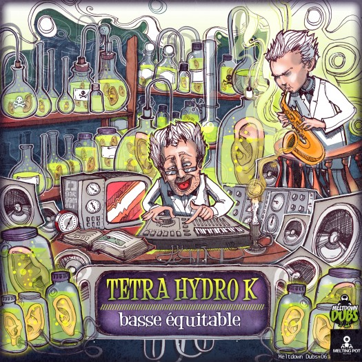 Tetra hydro K - Basse Équitable Ep