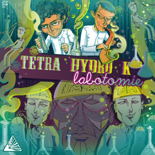 Tetra Hydro K - Labotomie