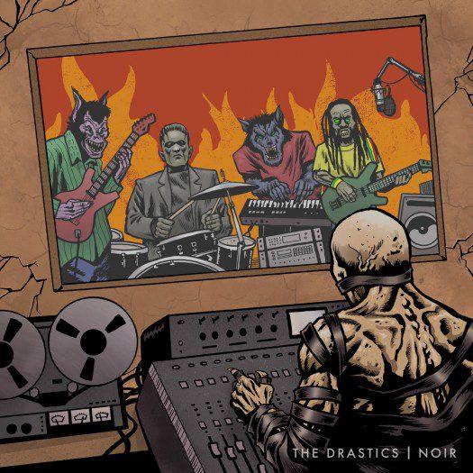 The Drastics - Noir