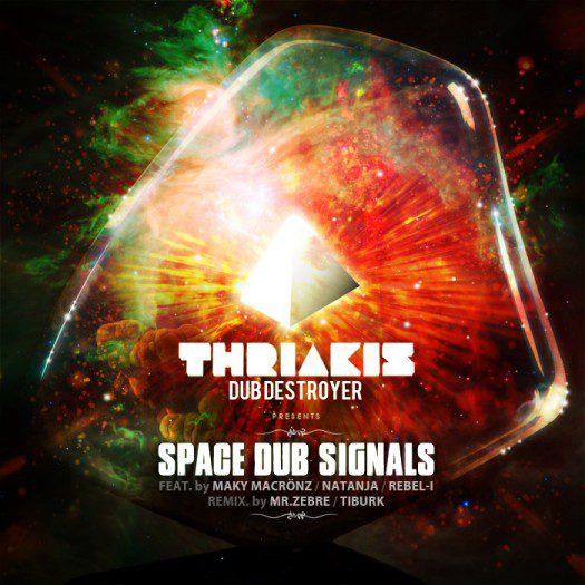 Thriakis Dub Destroyer - Space Dub Signal