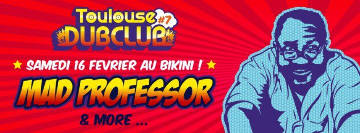 Toulouse Dub Club #7