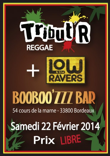 Low and The Ravers + Tribut'R