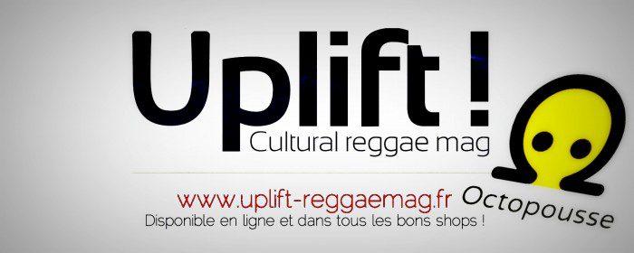 Uplift! Cultural Reggae Mag - Projet Octopousse