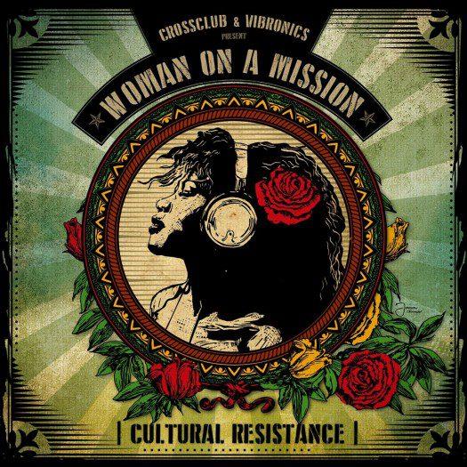 Vibronics - Woman On A Mission