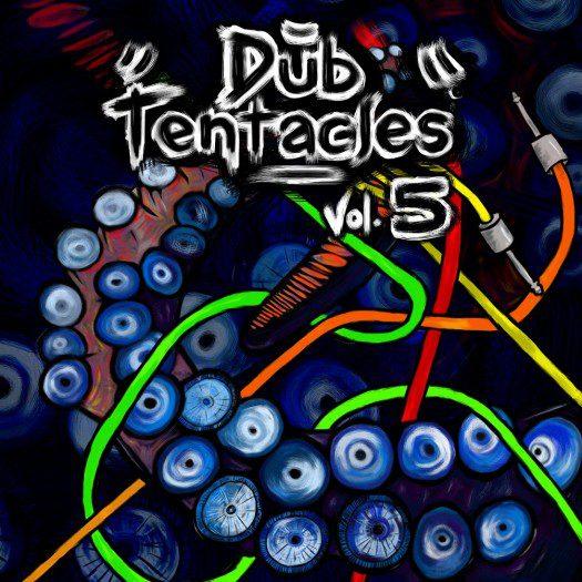 Dub Tentacles Vol.5