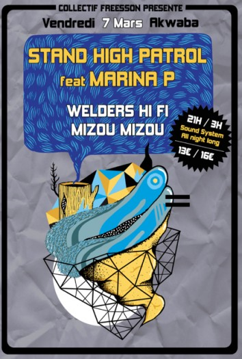 Stand High Patrol feat. Marina P + Welders Hi Fi + Mizou Mizou @ Akwaba