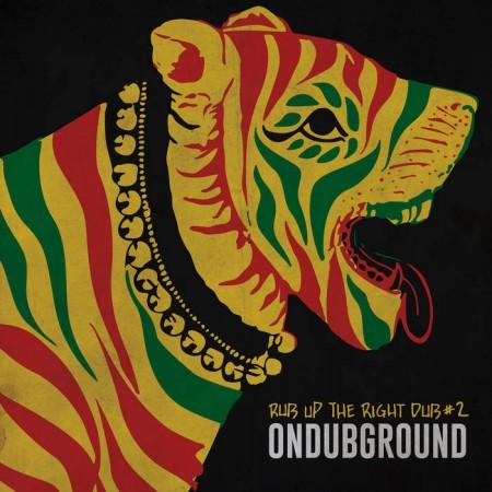 Ondubground - Rub up the right Dub #2
