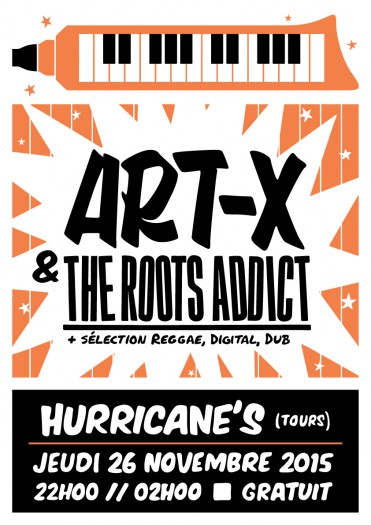 Art-X & The Roots Addict