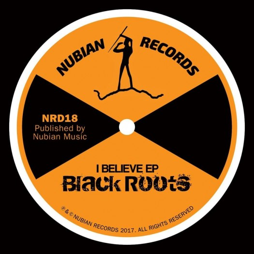 Black Roots - I Believe EP