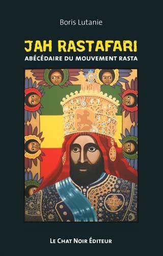 Boris-Lutanie-Livre-Jah-Rastafari-Abecedaire-Mouvement-Rasta