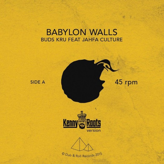 "Buds Kru feat Jahfa Culture - 7"" Babylon Walls"