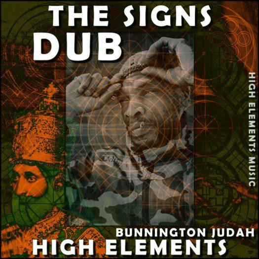 Bunnington Judah & High Elements - The Signs Dub
