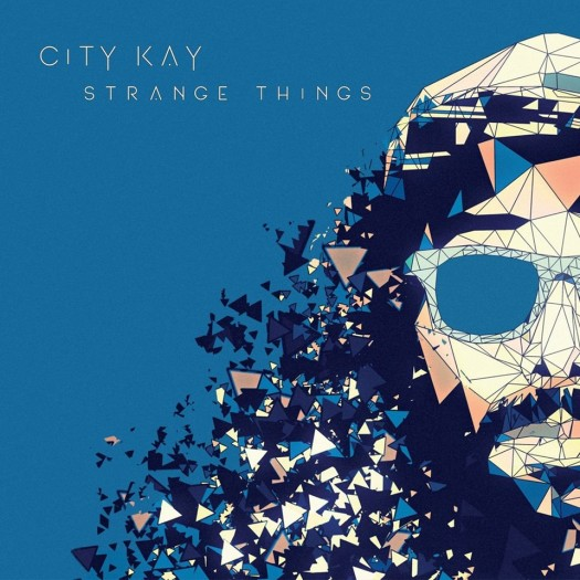 City Kay - Strange Things