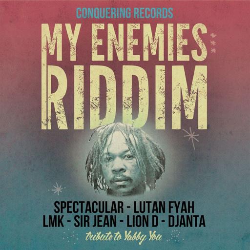 Conquering Records - My Enemies Riddim