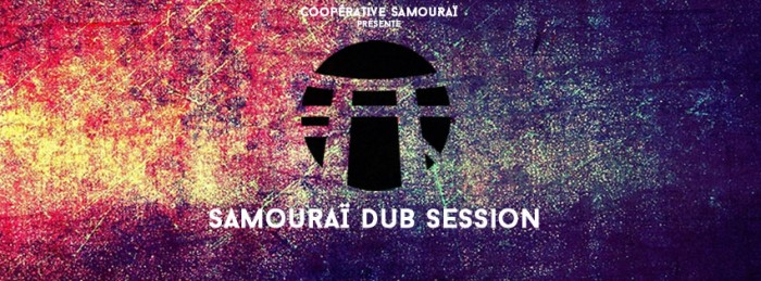Samouraï Dub Session #2