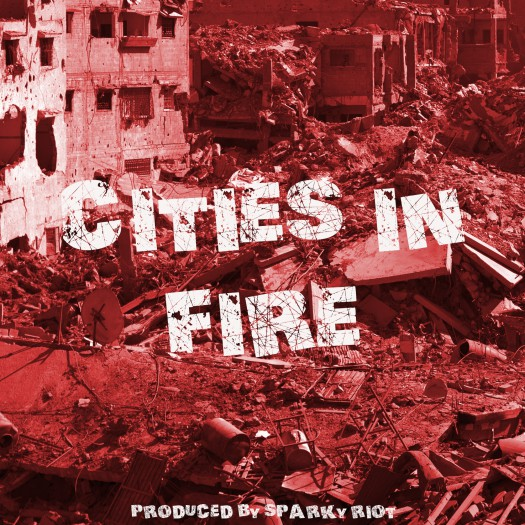 Sparky Riot - Cities in Fire
