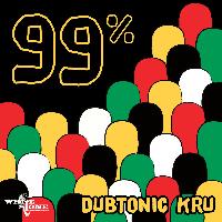 Dubtonic Kru - 99%