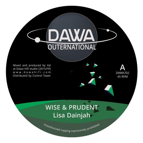 Dawa HiFi feat. Lisa Dainjah – Wise & Prudent