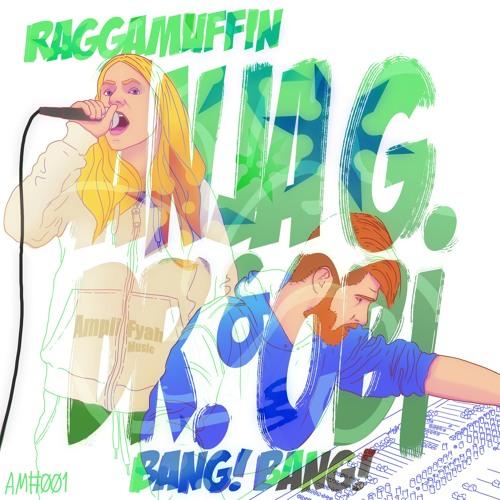 Anja G & Dr. Obi - Bang!Bang! / Raggamuffin EP
