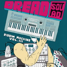 Dreadsquad - The Riddim Machine vol.3