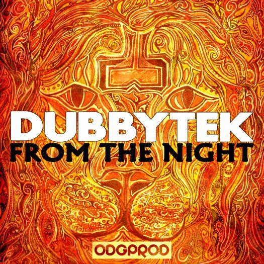 Dubbytek - From The Night