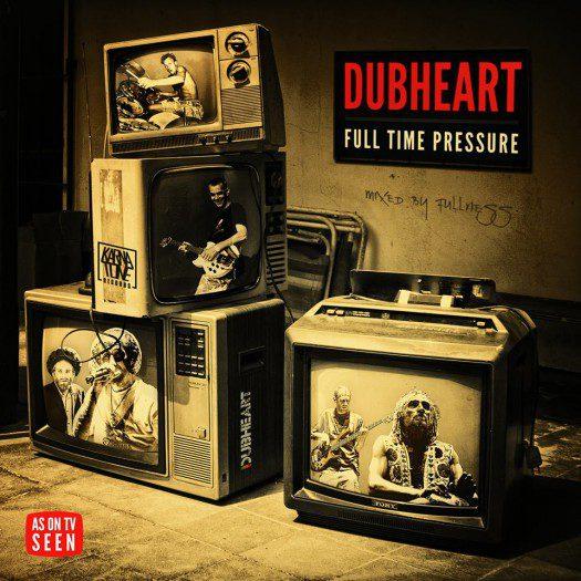 Dubheart & Fullness - Full Time Pressure