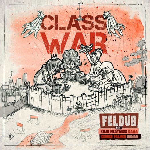 Feldub - Class War EP