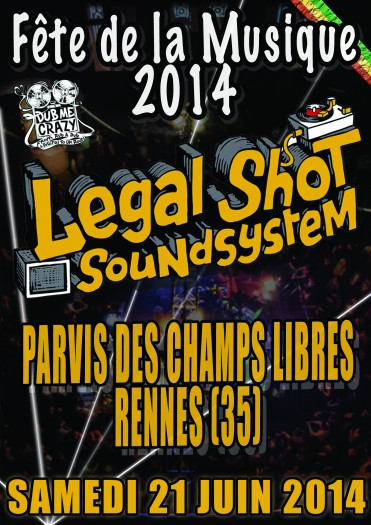Legal Shot Sound System – Fête de la Musique