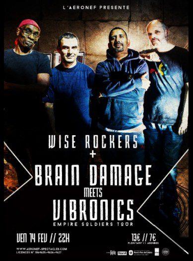 Brain Damage meets Vibronics + Wise Rockers