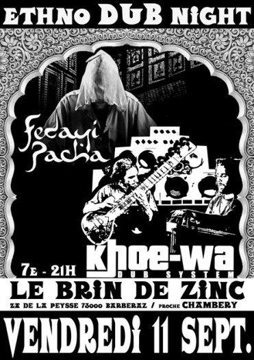 Khoe-wa Dub System + Fedayi Pacha