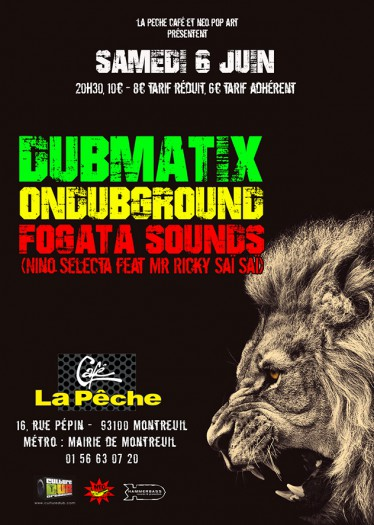 Dubmatix + Ondubground + Fogata Sounds