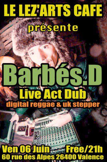 Barbés.D in live act dub
