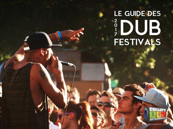 Le Guide des Dub Festivals 2017