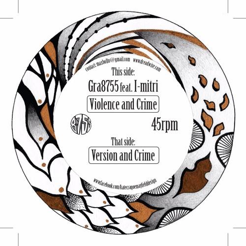I-Mitri - Violence And Crime