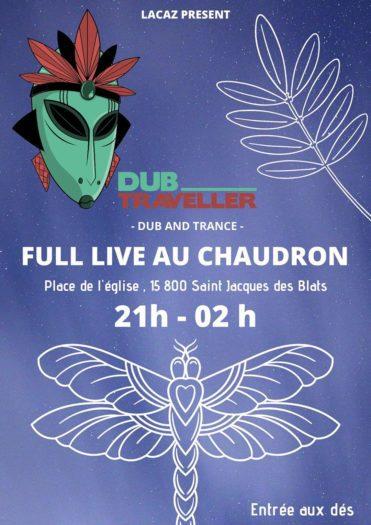 Dub Traveller au Chaudron