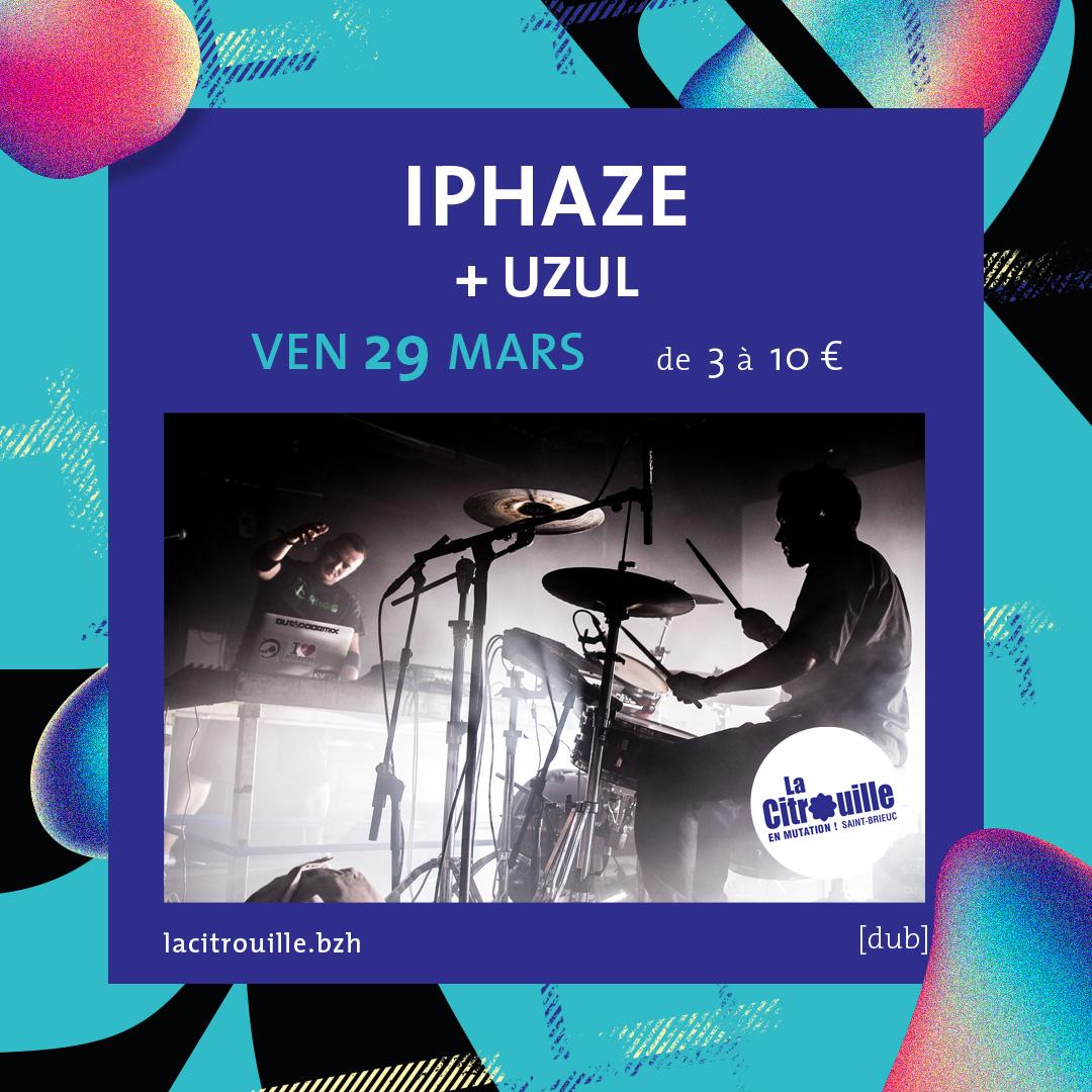 Iphaze + Uzul