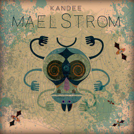Kandee - Maelstrom