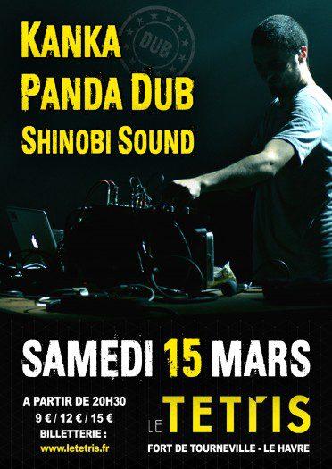 Kanka + Panda Dub + Shinobi Sound @ Le Tetris