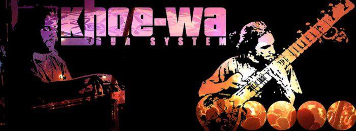 Khoe-Wa Dub System @ Aîon Bar