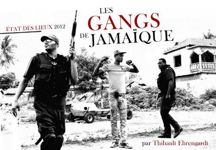 Les Gangs de Jamaïque - États des lieux 2012